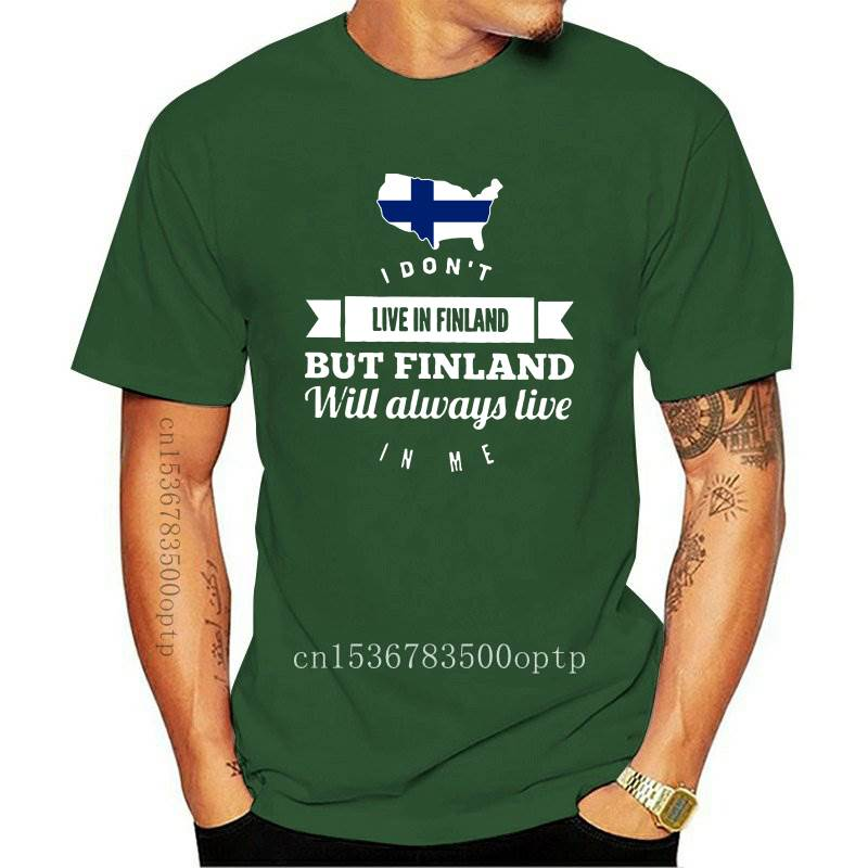New Men T Shirt I Don t Live In Finland But Finland Will Always Live In Me Women t-shirt