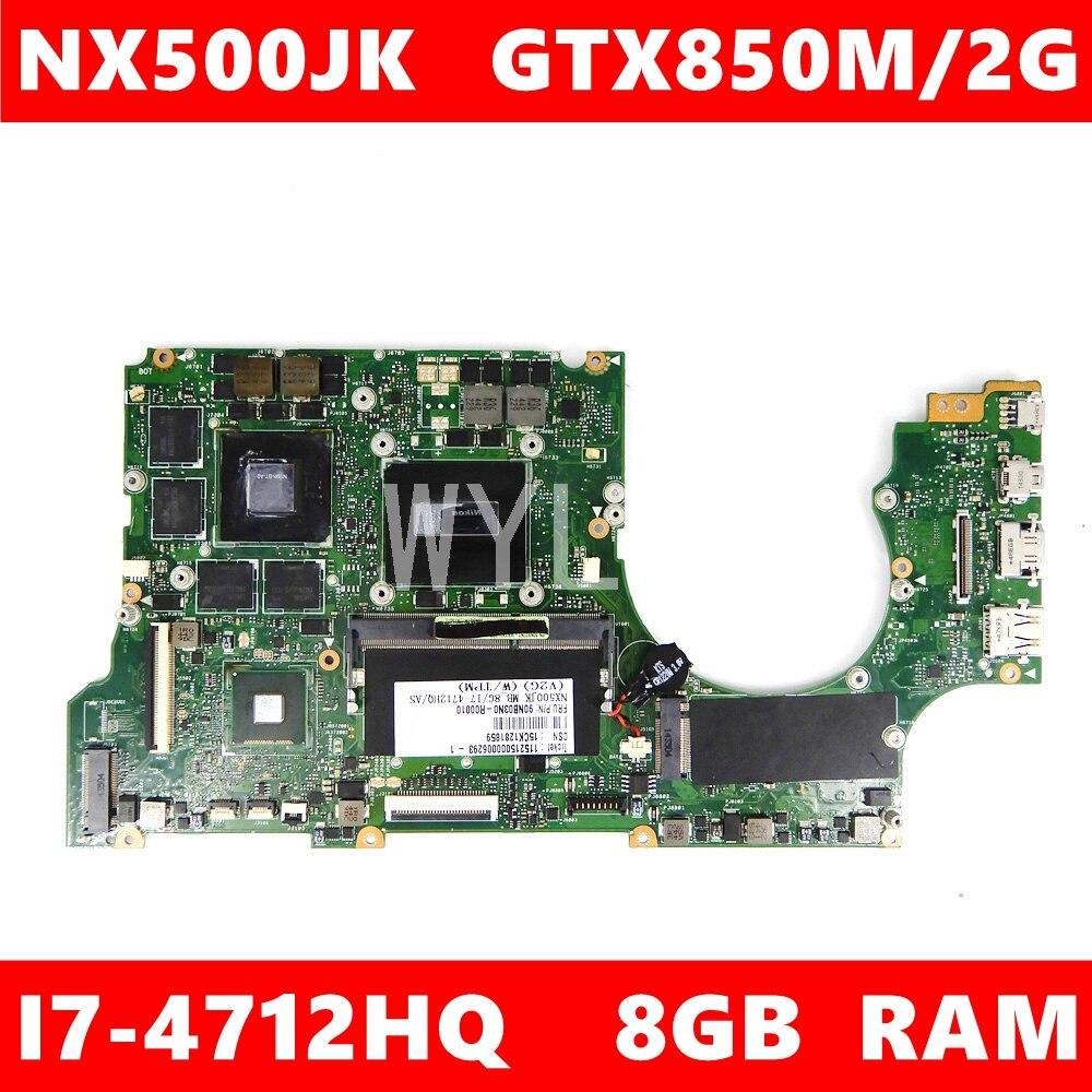NX500JK ماينج _ bd. _ 8G/I7-4712HQ/AS GTX850M/2G اللوحة الرئيسية لاسوس NX500J NX500JK NX500 NX500JKA اللوحة الأم للكمبيوتر المحمول 100% اختبارها