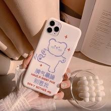 2020 White Cute Cartoon HAVE A SHORT FUSE Bear Case For iPhone 11 11PROMAX 11PRO 7 8 7Plus 8Plus X XS XSMAX XR Soft Case