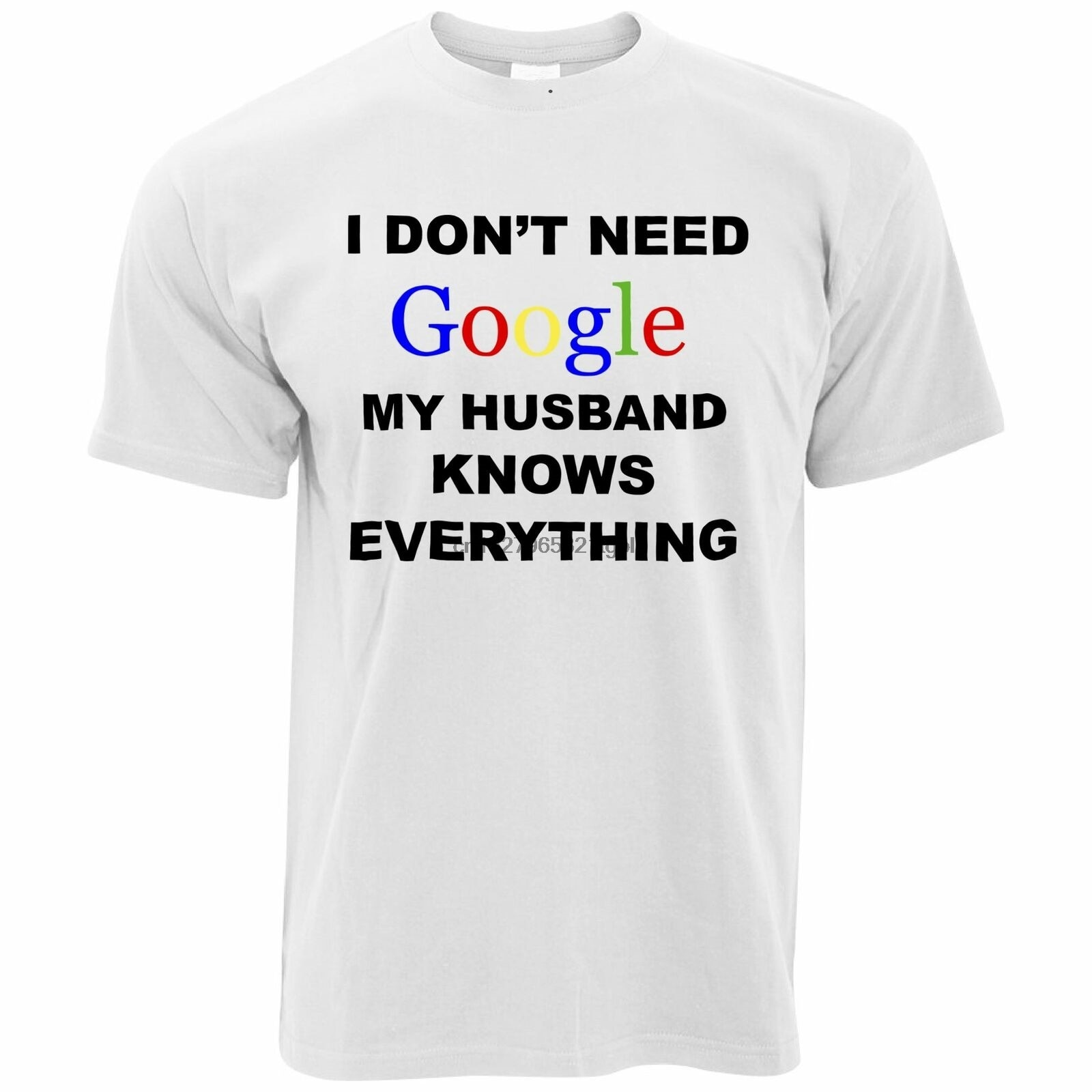 No necesitas Google camiseta el marido lo sabe todo eslogan divertido Geek