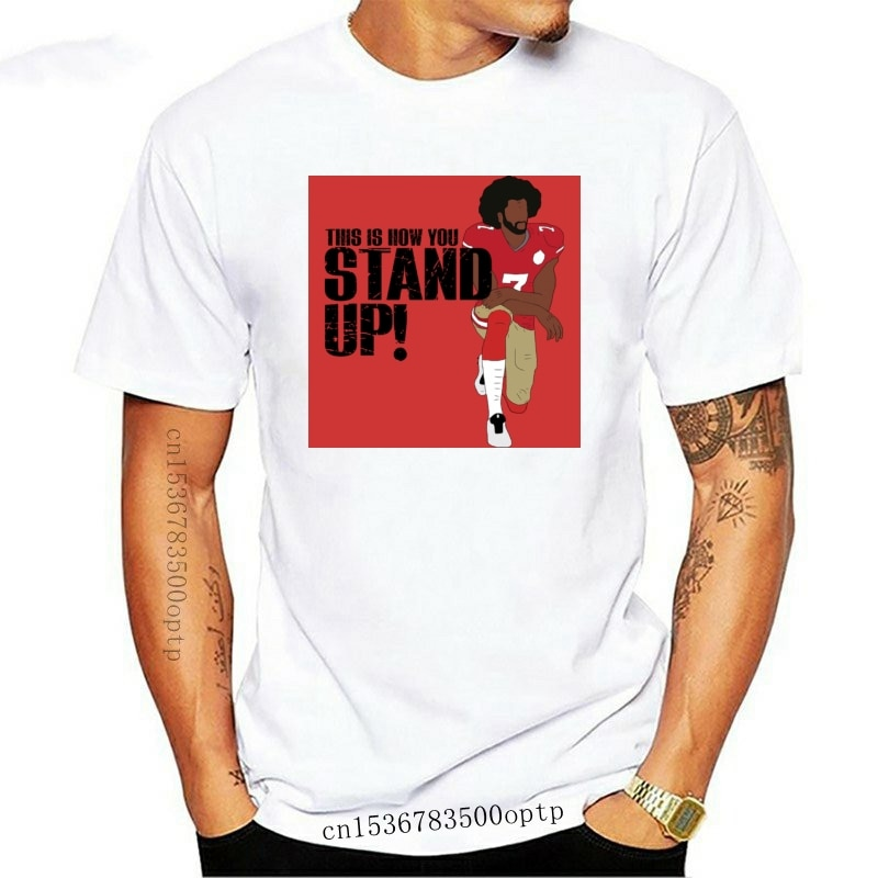 New This Is How You Stand Up Colin Kaepernick Silent Protest Kneeling Sm 5Xl
