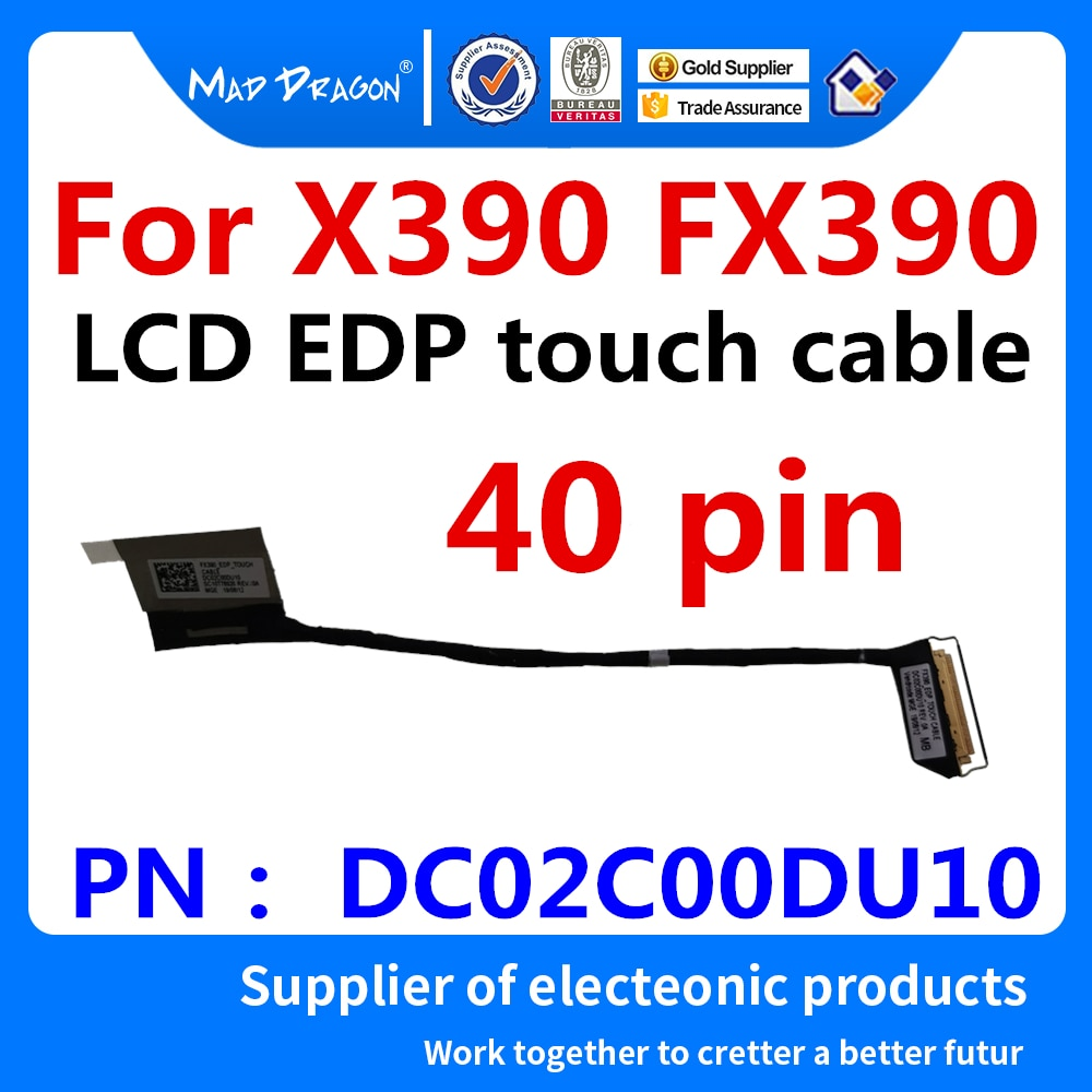 جديد الأصلي محمول LCD LVDS كابل LCD EDP 40 دبوس شاشة تعمل باللمس كابل لينوفو ثينك باد X390 FX390 DC02C00DU10