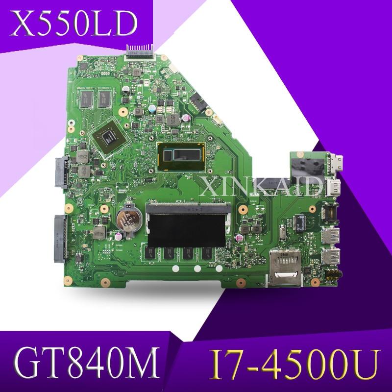 XinKaid GT840M I7-4500U 4GB X550LD motherboard Para ASUS X550LD A550L Y581L W518L X550LN originais laptop motherboard motherboard