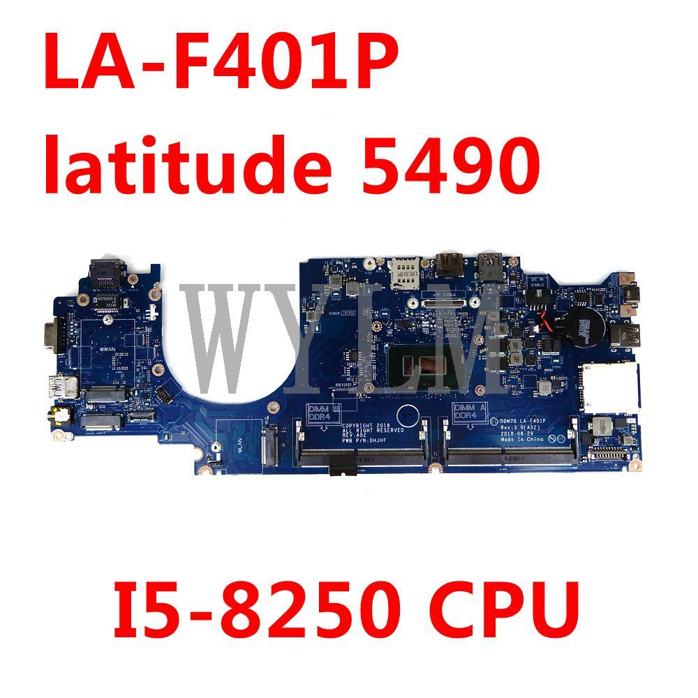 CN 0869T9/09F5RW/0FTY9P لديل خط العرض 5490 اللوحة الأم DDM70 LA-F401P وحدة المعالجة المركزية اللوحة الأم للكمبيوتر المحمول 100% اختبار العمل بشكل جيد I5-8250