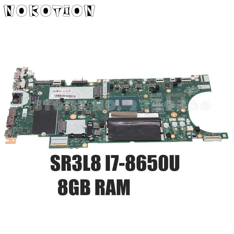 NOKOTION لينوفو ثينك باد T480S اللوحة الأم لأجهزة الكمبيوتر المحمول FRU 01LV626 02HL864 ET481 NM-B471 SR3L8 I7-8650U وحدة المعالجة المركزية 8GB RAM