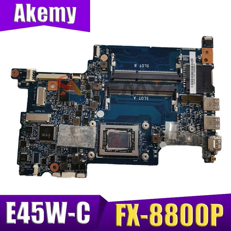 AKEMY الأصلي H000094110 اللوحة الأم لأجهزة الكمبيوتر المحمول توشيبا الشعاع E45W-C FX-8800P 2.1Ghz وحدة المعالجة المركزية اللوحة الرئيسية