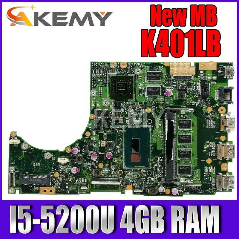 Akemy K401LB اللوحة الأم ل Asus K401L K401LB K401LX الكمبيوتر المحمول اللوحة الرئيسية اختبار OK GT940M/2G I5-5200U 4GB RAM