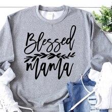 Béni maman sweat Christian jésus grâce femmes vêtements foi espoir amour maman vie pull fille pulls décontracté livraison directe