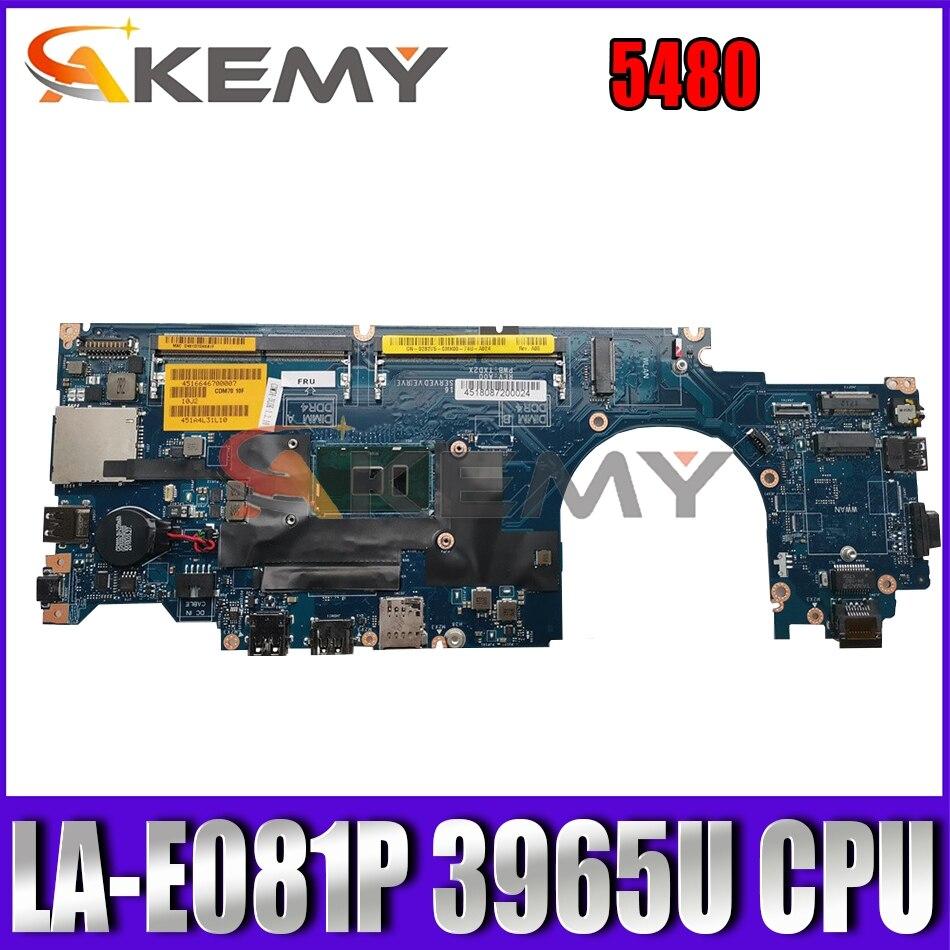 Akemy اللوحة الأم لأجهزة الكمبيوتر المحمول ديل خط العرض 5480 CDM70 LA-E081P 3965U وحدة المعالجة المركزية CN-00G7HD 0G7HD TXD2X اللوحة الرئيسية للكمبيوتر المحمول 100%...