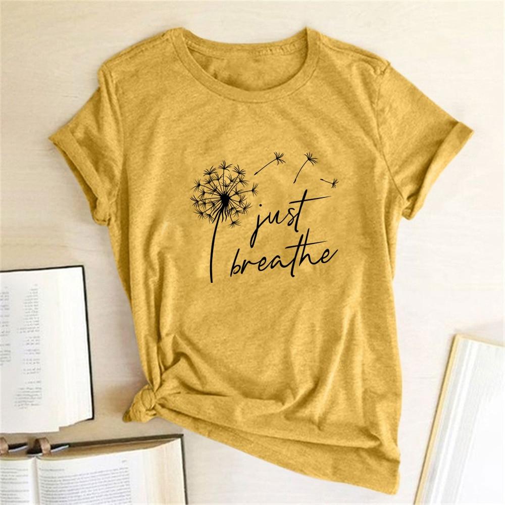 AliExpress - Dandelion Just Breathe Printed T-shirts Women Summer Shirts for Women Sleeve Graphic Tee Harajuku Crew Neck Camisetas Mujer