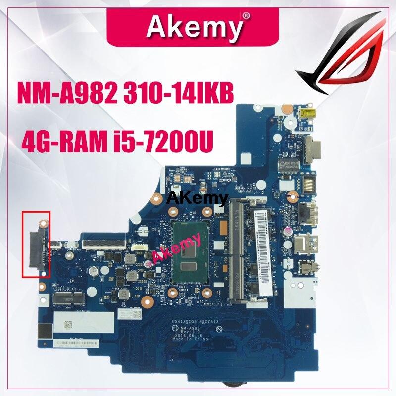 NM-A982 اللوحة الأم لأجهزة الكمبيوتر المحمول لينوفو 310-14IKB اللوحة الرئيسية الأصلية 4G-RAM I5-7200U