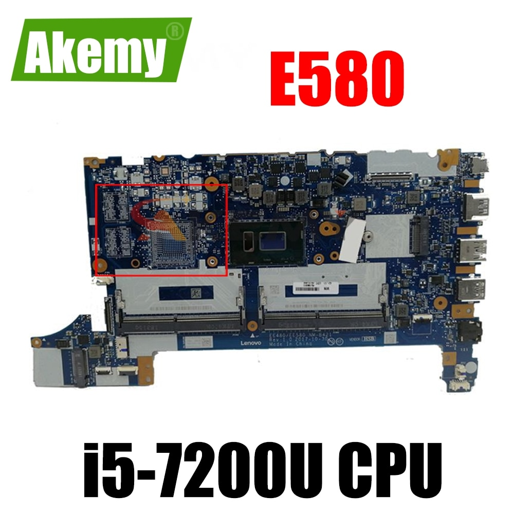 NM-B421 EE480/EE580 اللوحة لينوفو ثينك باد E580 اللوحة المحمول i5-7200U FRU 01LW940 اللوحة 100% اختبار العمل