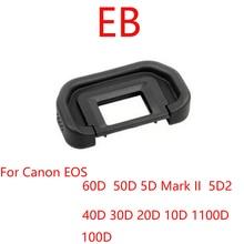 100 pcs/lot EB Gummi Eye Cup Okular für Canon 60D 50D 40D 30D 20D 10D 5D Mark II 5D SLR Kamera