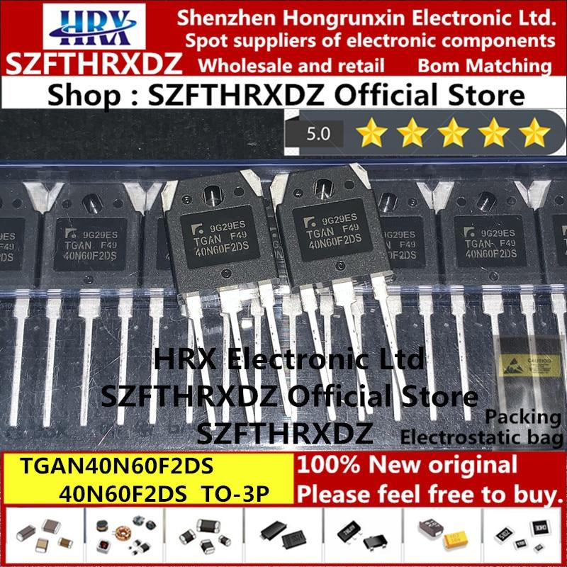 100% nuevo original TGAN40N60F2DS TO-3P 40N60F2DS TO3P inversor IGBT soldadura tubo 40A 600V 30 uds/tubo (30 uds)