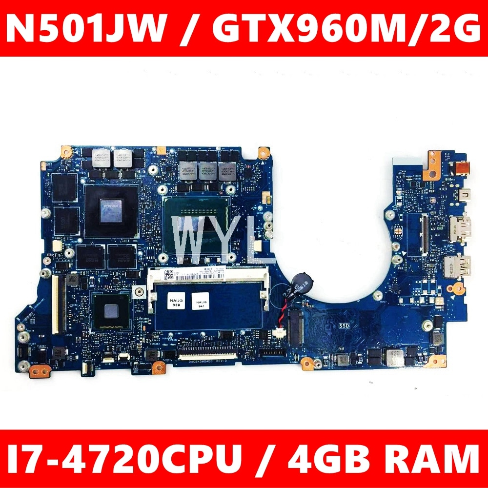 N501JW placa 4GB RAM I7-4720CPU GTX960M placa base para ASUS G501J UX50JW FX60J N501JW UX501J G501JW portátil placa base