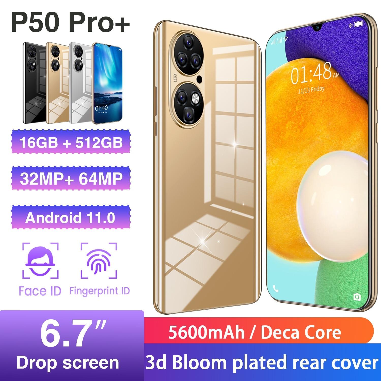 هاتف P50 Pro الذكي 16 + 512gb 6.7 بوصة 32 64mp 5600mah معالج عشاري النواة Andriod11.0 1440*3200 بصمة معرف الهاتف المحمول