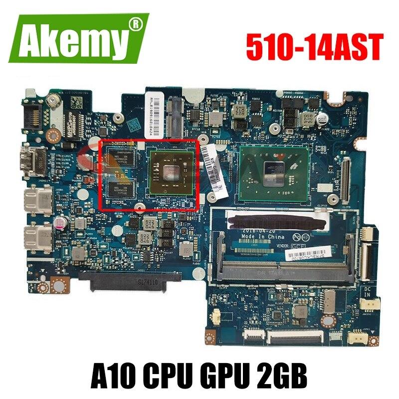 Akemy 5B20J76052 BAUS0 Y0 LA-D541P لينوفو اليوغا 510-14AST 500-14ACZ اللوحة الأم للكمبيوتر المحمول A10 وحدة المعالجة المركزية وحدة معالجة الرسومات 2GB