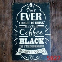 metal tin sign 2030 cm dont forget to drink black coffee sticker decor bar pub home vintage retro poster comic sticker