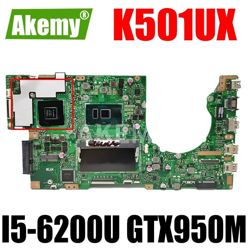 Akemy K501UX اللوحة لابتوب ASUS K501UX K501UB اللوحة K501UB DDR3 8GB RAM I5-6200U GTX950M