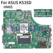 Kocoqin placa-mãe do portátil para asus k53sd núcleo hm65 mainboard rev 2.3 testado