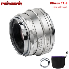 Pergear 25mm f1.8 objectif primaire manuel à toutes les séries simples pour Fujifilm pour Sony e-mount & Micro 4/3 caméras A7 A7II A7R XT3 XT20