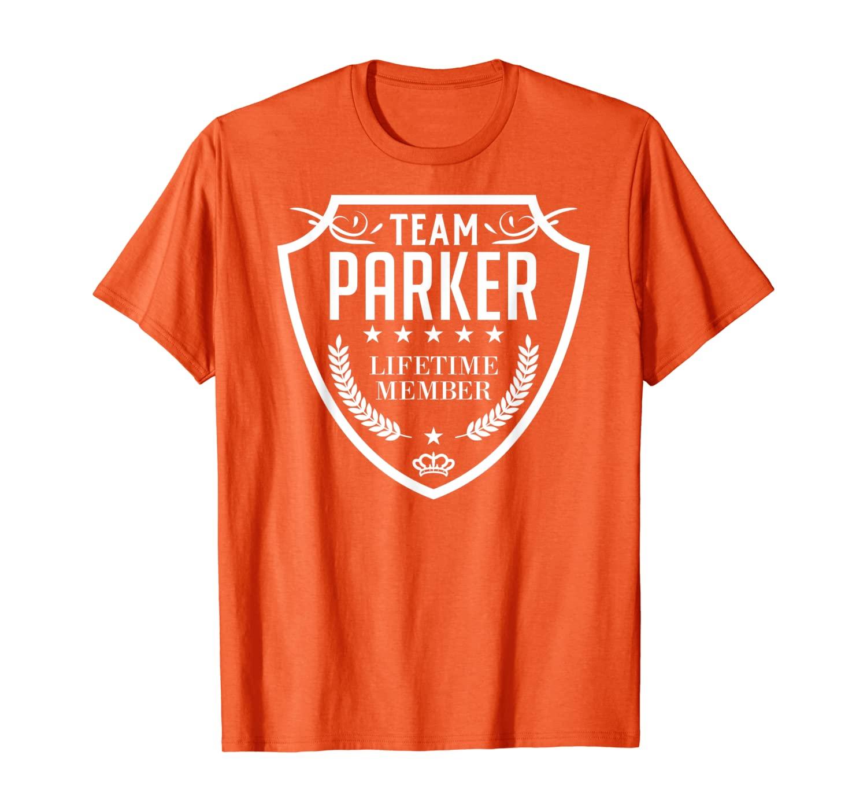 Team Parker Lifetime Member Matching Family Crew Shirt T-Shirt