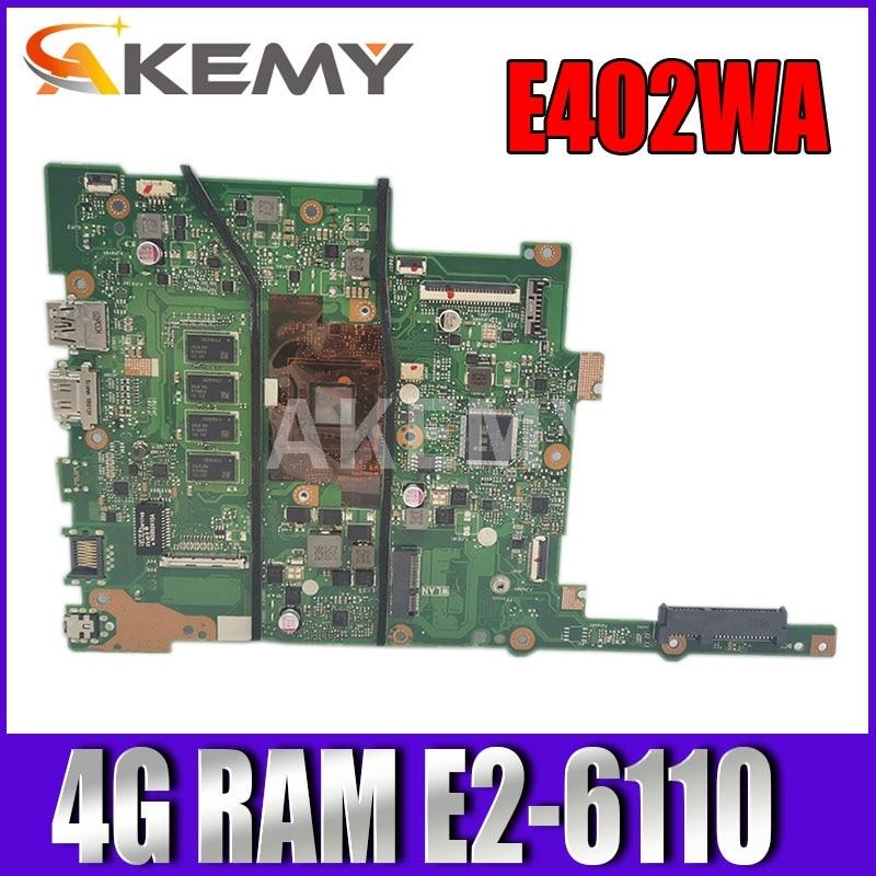 90NB0HC0-R00060 E402WA 4G/E2-6110 اللوحة لابتوب ASUS VivoBook E402WA E402W اللوحة اللوحة