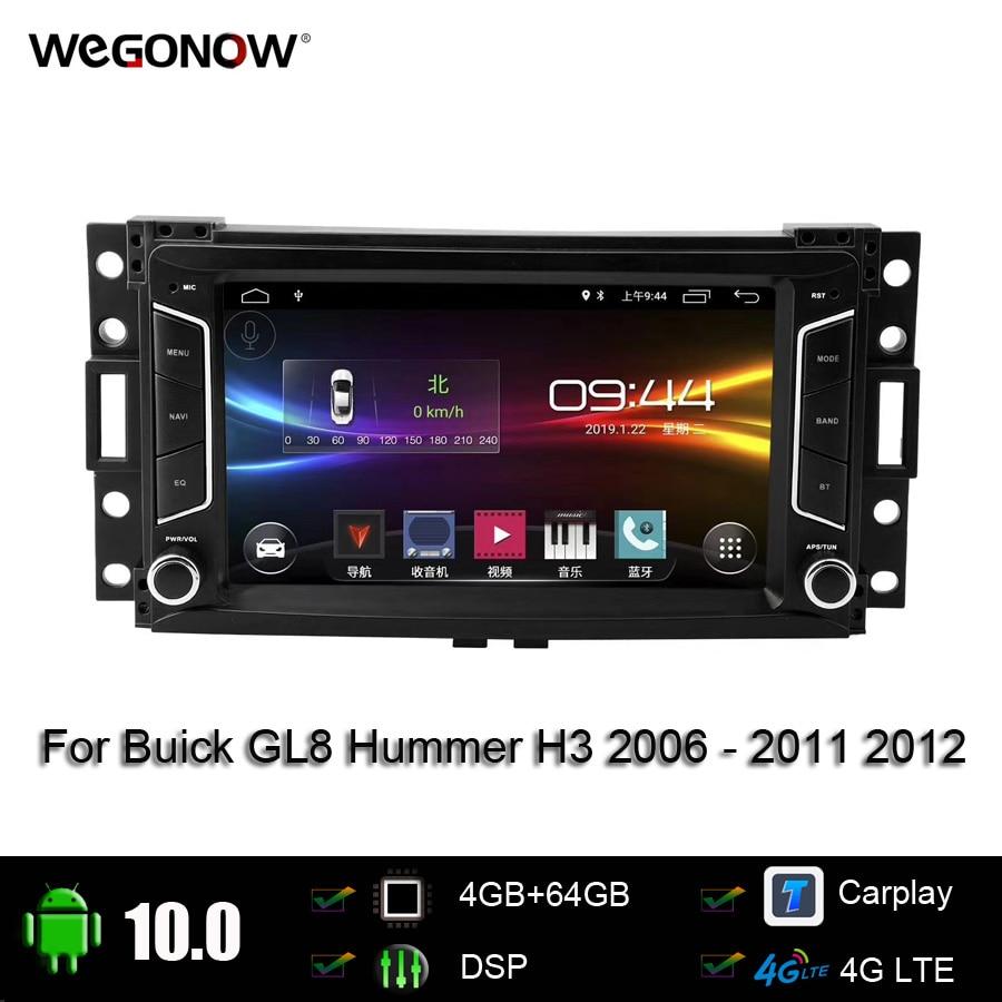 DSP IPS 8Core 7 Android 10,0 4GB 64G reproductor de coche, navegación GPS, mapa WIFI Radio BT 4G LET para Buick GL8 Hummer H3 2006 -2011 2012