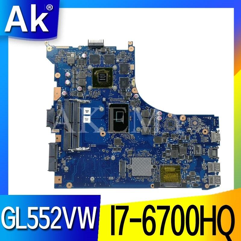 GL552VW para For Asus GL552VW ZX50V GL552VX placa base de computadora portátil GL552VW I7-6700HQ GTX960M/GTX950M prueba original de la placa base