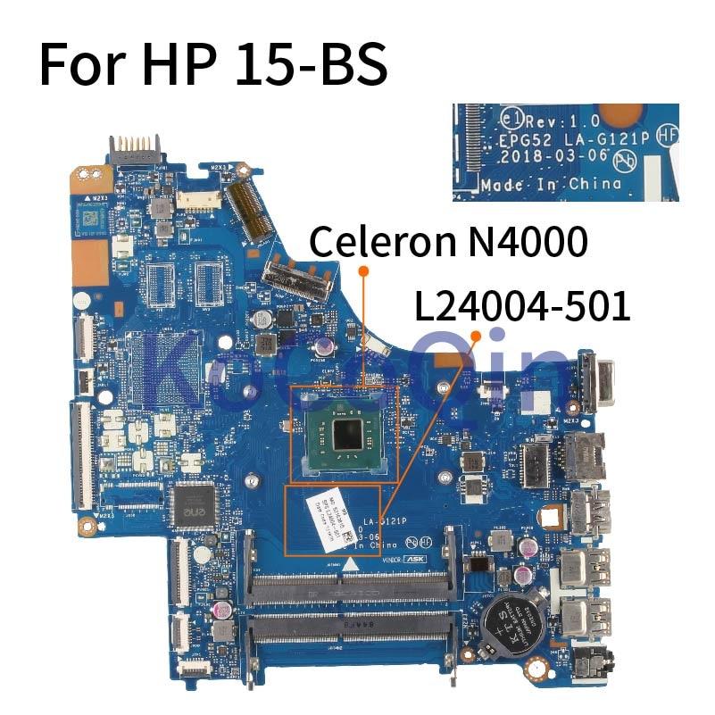 محمول لوحة رئيسية لأجهزة HP 15-BS النواة سيليرون N4000 SR3S1 مفكرة اللوحة EPG52 LA-G121P L24004-501 DDR4