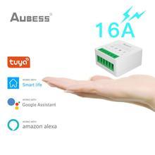 AUBESS 16A Tuya Wi Fi мини умный переключатель дистанционного переключателя «сделай сам» приложение Smart Life пуш ап модуль поддерживает связь с 2 мя способ приложения голосовой реле Таймер Google Home Alexa