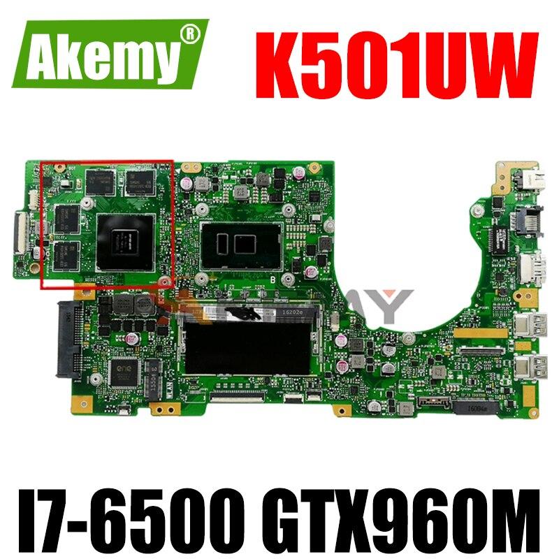 Akmey K501UW اللوحة الأم للكمبيوتر المحمول Asus K501UXM K501UQ K501UW اللوحة الرئيسية GTX960M-GPU وحدة المعالجة المركزية I7-6500/8G-RAM/ DDR4