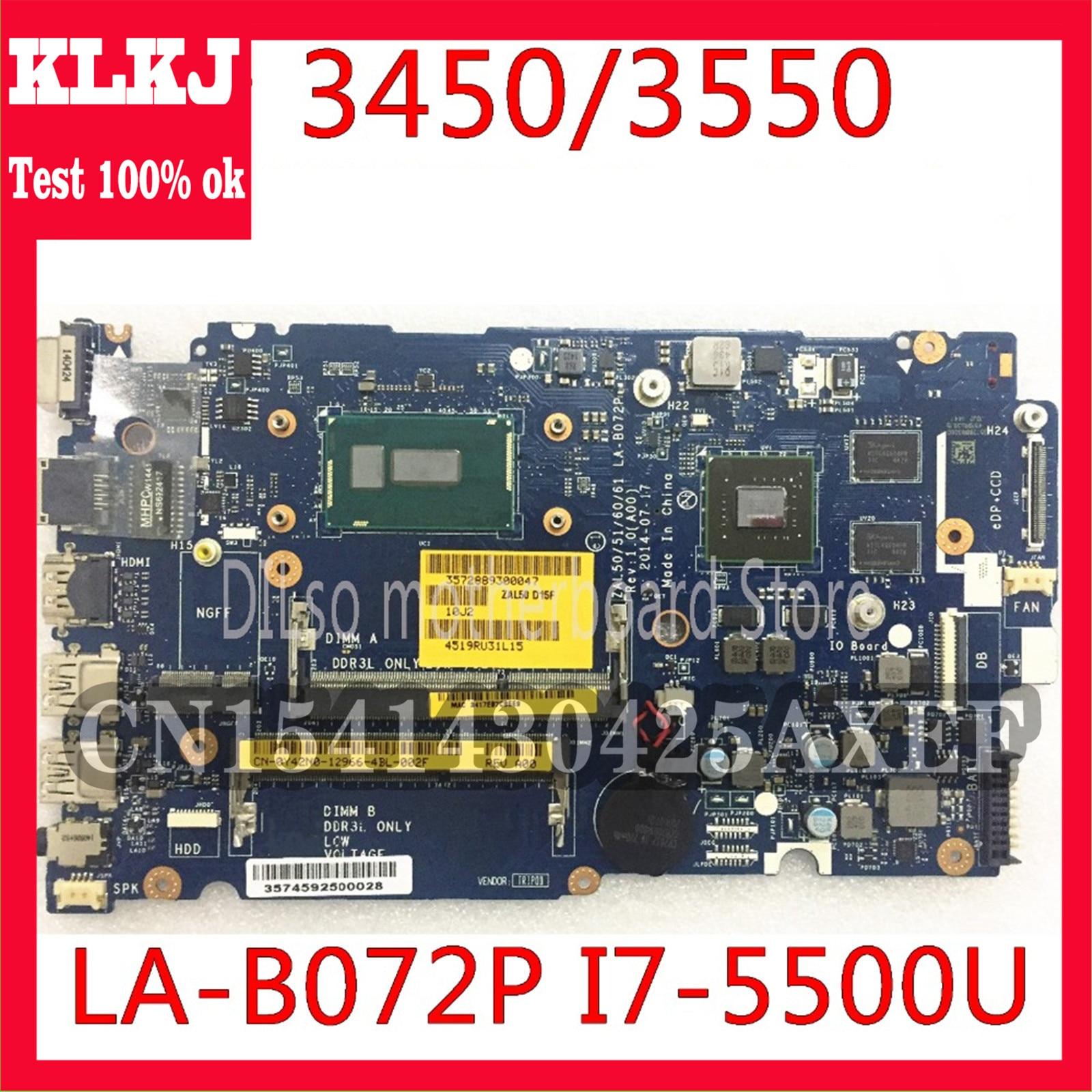 KLKJ LA-B072P CN-0YWW5F CN-01J67F لديل خط العرض 3450 3550 اللوحة ZAL50/51/60/61 LA-B072P i7-5500u اختبار العمل 100%