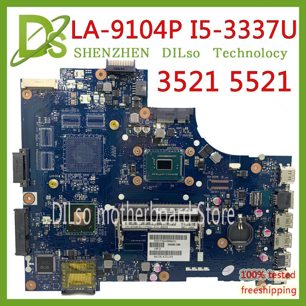 KEFU LA-9104P para dell 3521 5521 placa base de computadora portátil la-9104p placa base de dell i5 CPU original de placa base