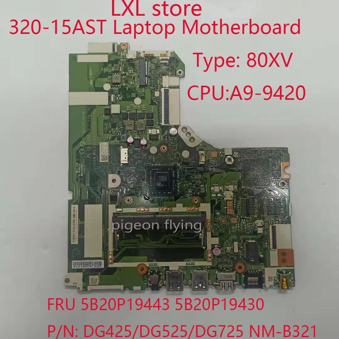 320-15AST اللوحة الرئيسية لأجهزة الكمبيوتر المحمول Ideapad 320-15AST 80XV NM-B321 FRU 5B20P19443 5B20P19430 وحدة المعالجة المركزية: A9-9420 DDR4 100% اختبار موافق