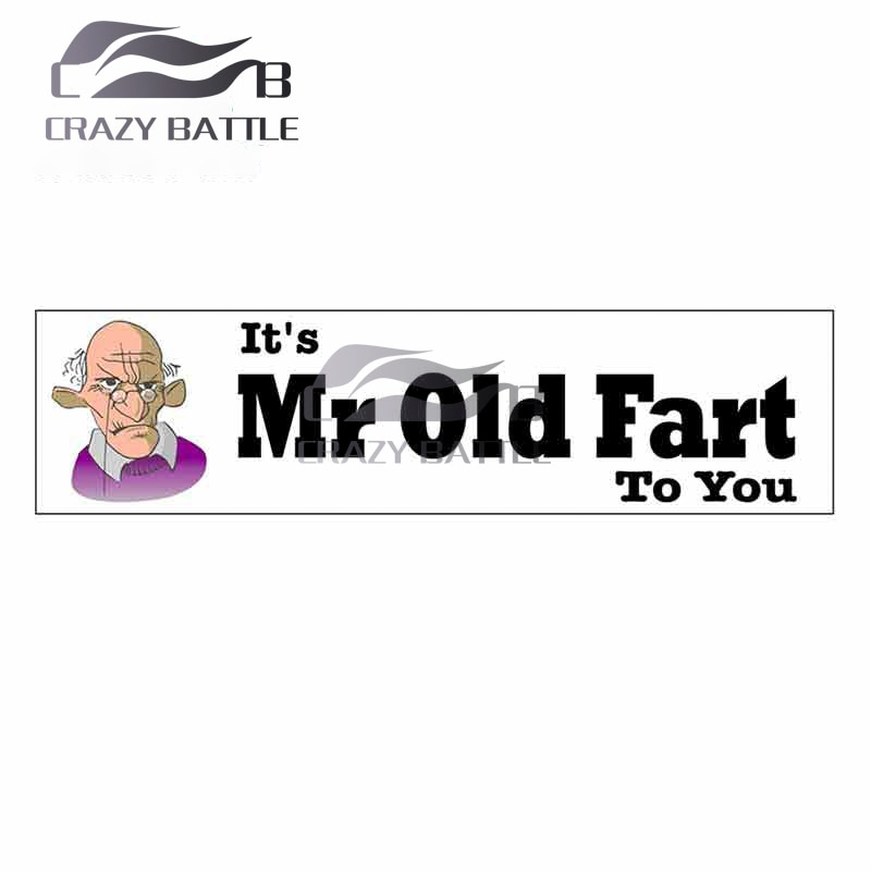 Crazy Battle 13 x 3.8cm It'S Mr To You Seniors Pension Car Stickers Windows Decal Personality Surfboard Suitcase Car Assessoires