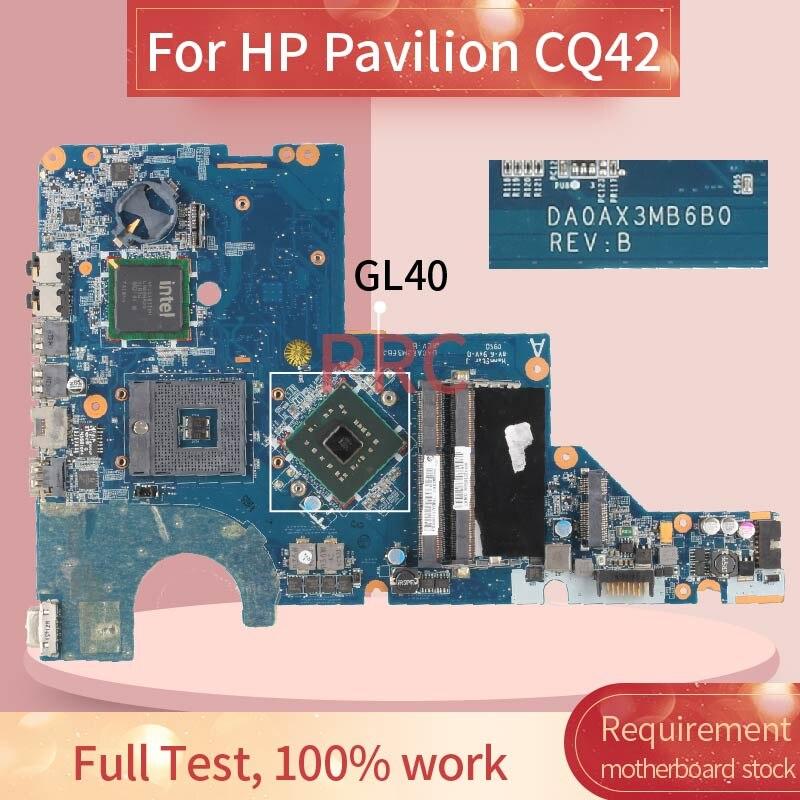 ل HP بافيليون CQ42 دفتر اللوحة الأم DA0AX3MB6B0 GL40 DDR3 اللوحة الأم للكمبيوتر المحمول