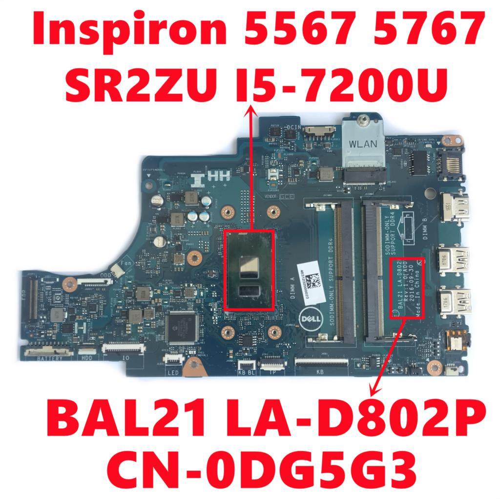 CN-0DG5G3 0DG5G3 DG5G3 لديل انسبايرون 5567 5767 P66F اللوحة المحمول BAL21 LA-D802P اللوحة مع SR2ZU I5-7200U اختبار موافق