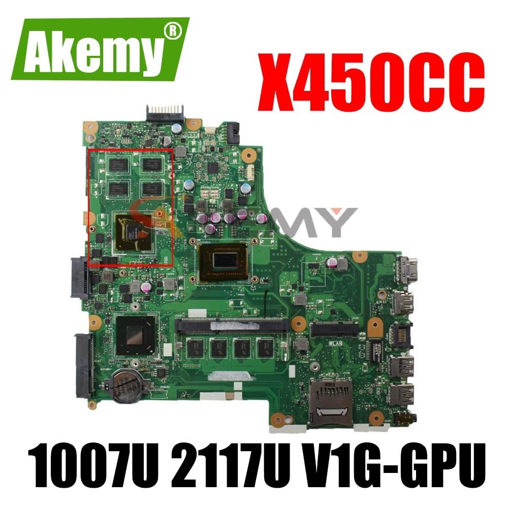 Akemy X450CC MAIN_BD._ اللوحة لابتوب Asus X450CC X450C A450C X452C X450VP X450CP اللوحة W/ 2GB/ 1007U 2117U V1G-GPU