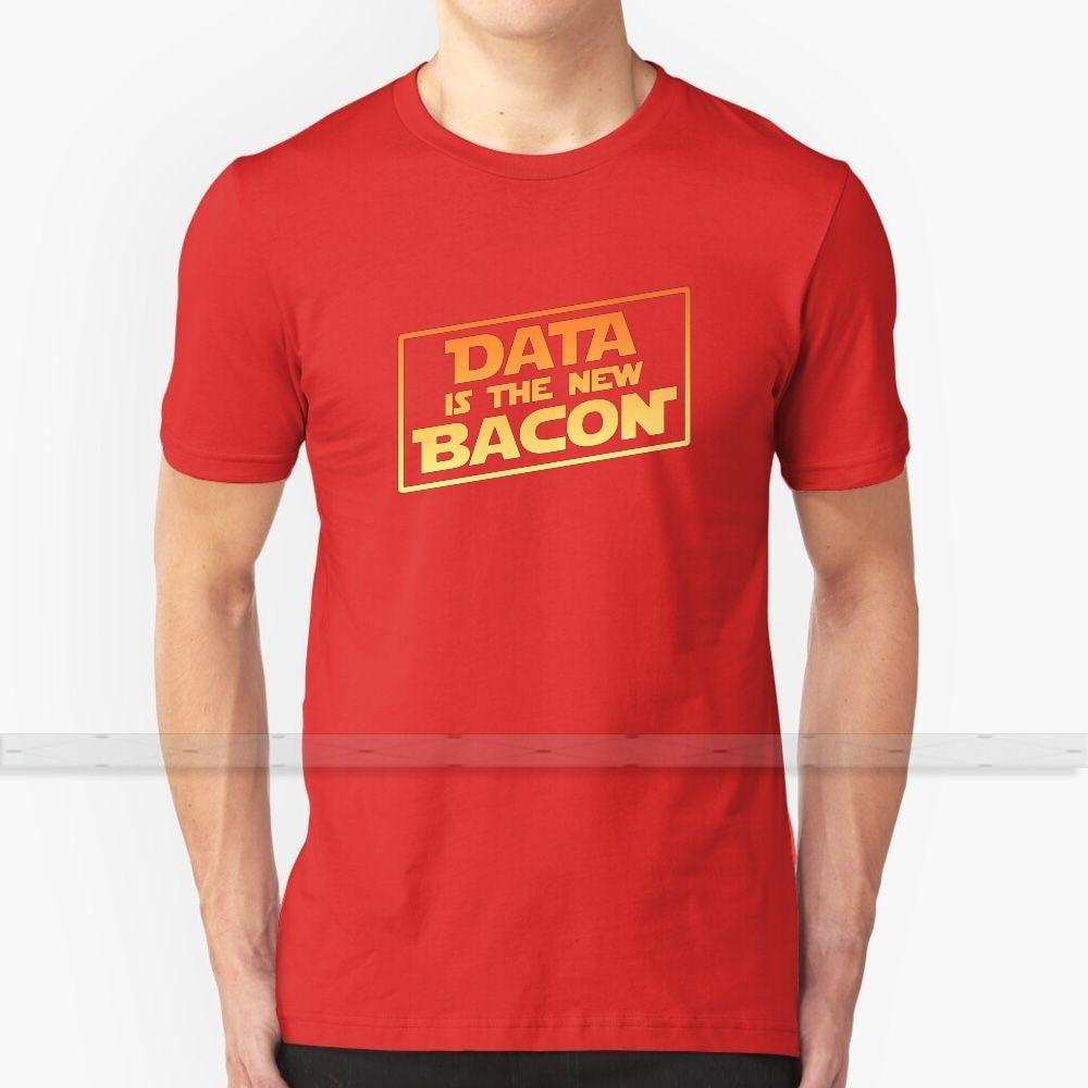 Camiseta Data Is The New Bacon para hombre y mujer, camisetas de verano de algodón, tallas grandes s-6xl Data Is The New Bacon Data