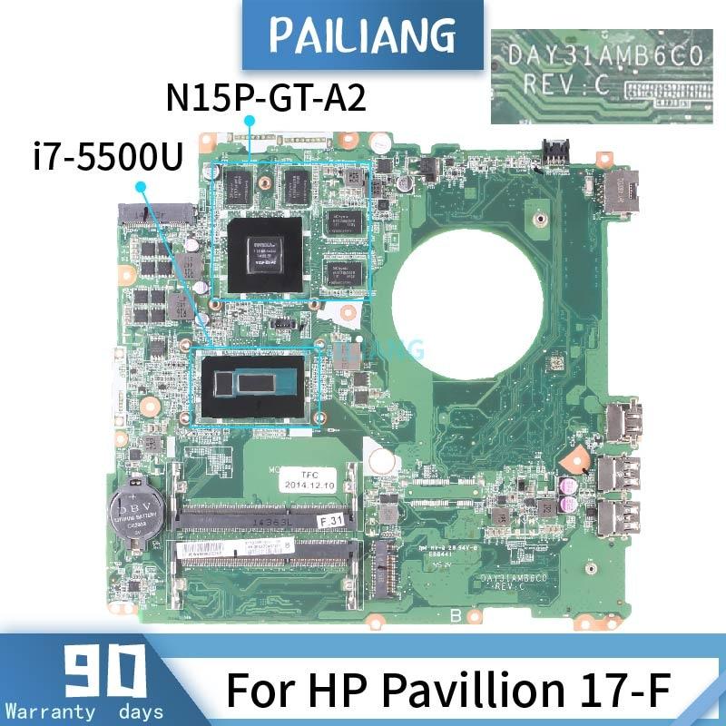 Placa base PAILIANG para ordenador portátil, placa base HP Pavillion 17-F, DAY31AMB6C0 Core SR23W, i7-5500U probada, DDR3