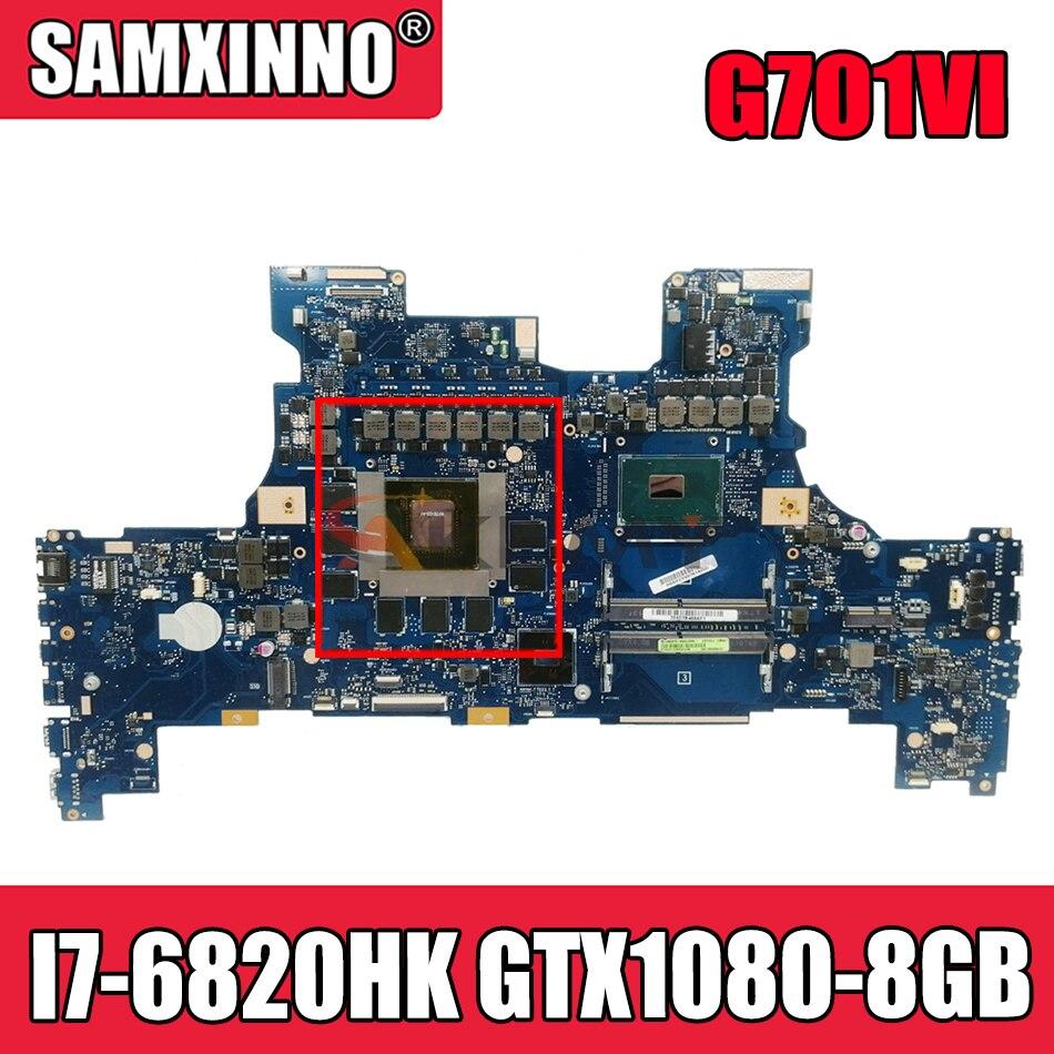 Akemy G701VI اللوحة الأم لأجهزة الكمبيوتر المحمول ASUS ROG G701VI اللوحة الرئيسية الأصلية I7-6820HK GTX1080-8GB