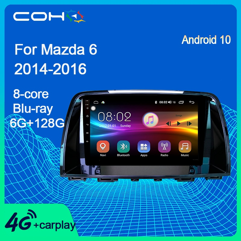 COHO For Mazda 6 2014-2016 Car Multimedia Player Radio Automotivo Stereo Receiver Android 10.0 Octa