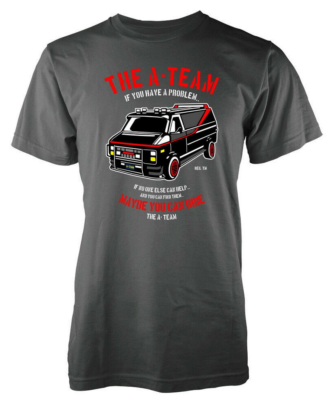 If You Have A Problem Maybe You Can Hire The A Team Adult Tops Tee T Shirt Casual Plus Size T-Shirt