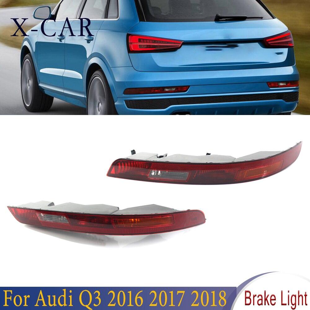 X-CAR مانع صدمات خلفي للسيارة الفرامل الذيل ضوء عكس مصباح النسخة الأوروبية اكسسوارات السيارات لأودي Q3 2016 2017 2018 8UD945096B