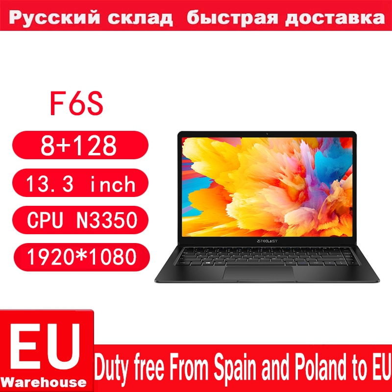 Promo Teclast F6s Laptop Intel Apollo Lake N3350 Windows10 Quad Core  LPDDR4 8GB RAM 128GB SSD 13.3 Inch Notebook PC 1920*1080 Ips