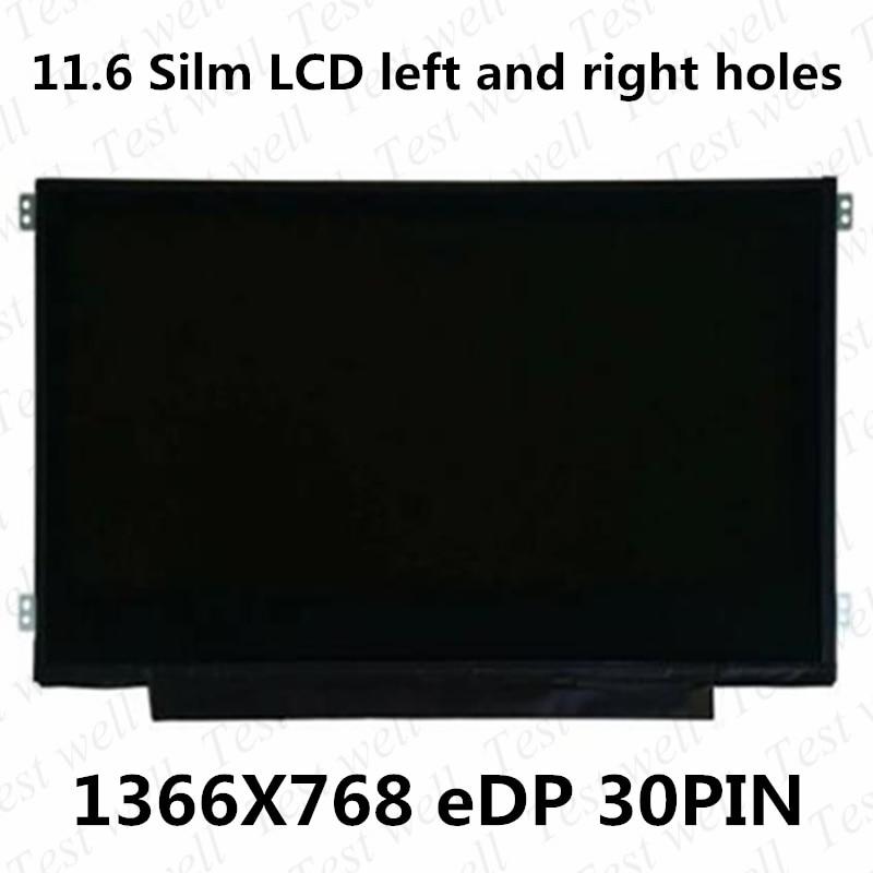 B116XTN02.3 11.6 بوصة شاشة لاب توب LCD eDP 30 دبابيس 1366*768 LCD مصفوفة ديسبالي N116BGE-EA2 NT116WHM-N21 اليسار + اليمين المسمار الثقوب