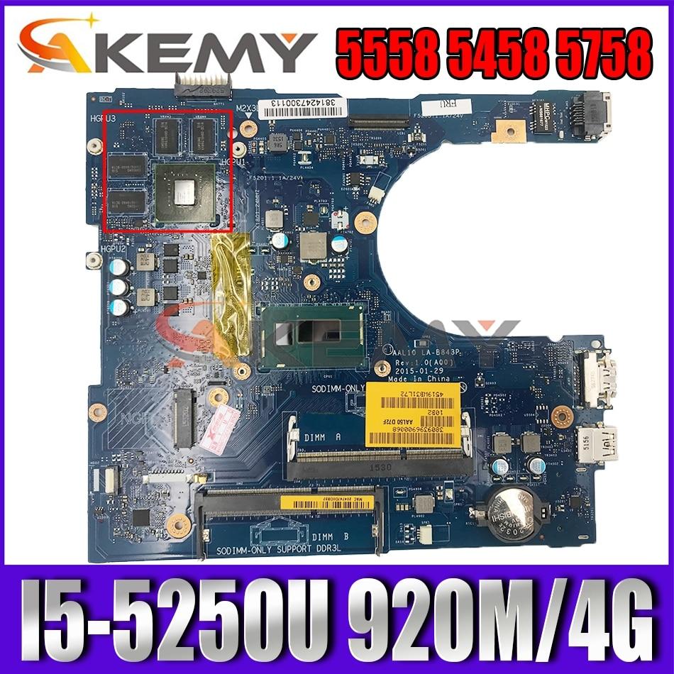 Akemy I5-5250U 920M 4G لديل انسبايرون 5558 5458 5758 اللوحة AAL10 LA-B843P CN-07WTY1 7WTY1 اللوحة 100% اختبار
