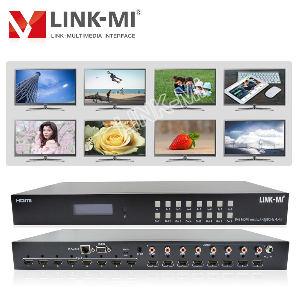 LINK-MI 8x8 HDMI2.0 مصفوفة دعم 4K @ 60hz YUV4:4:4 3D 18 3gbps HDR 8 في 8 خارج HDCP2.2 IR RS232 IP الويب غوي التحكم SPDIF الصوت