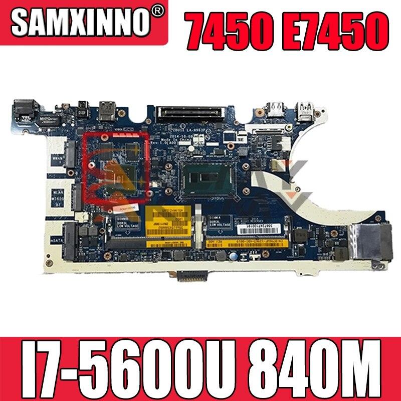 العمل ل dell latitude 7450 E7450 اللوحة ZBU11 LA-A963P CN-0KVR03 0KVR03 KVR03 I7-5600U 840M اختبار جيدا